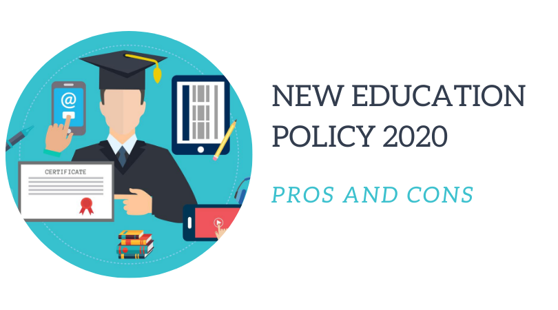 NEW EDUCATION POLICY 2020 PROS AND CONS